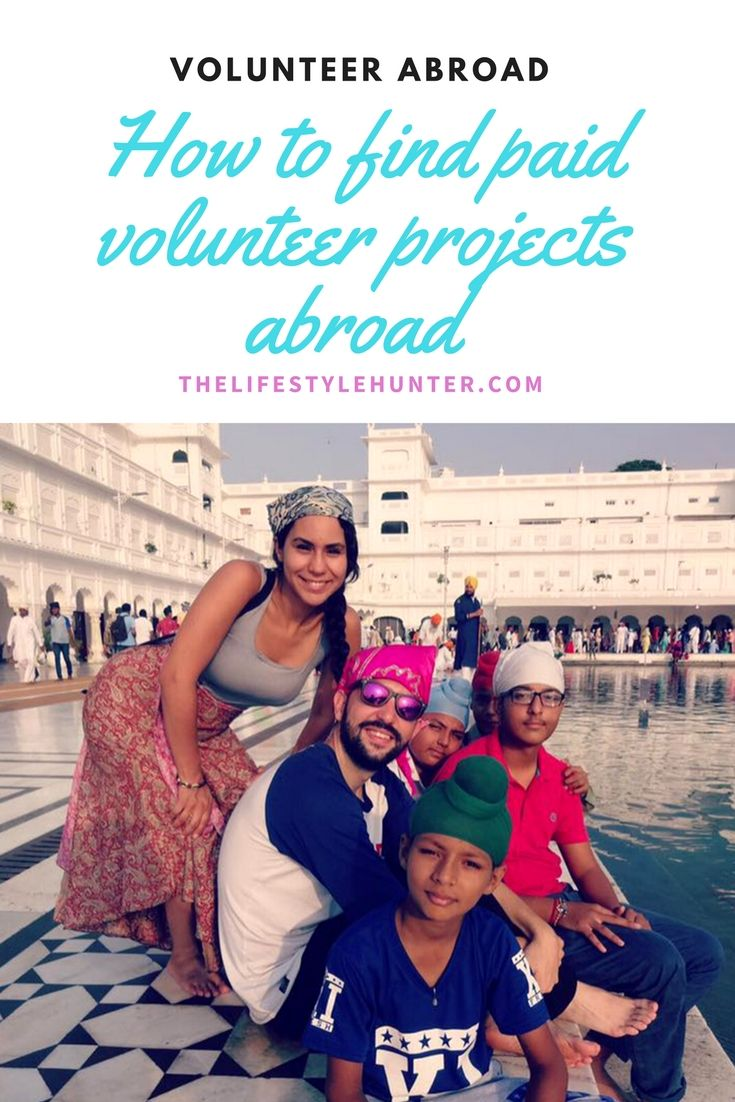 How to find paid volunteer projects abroad