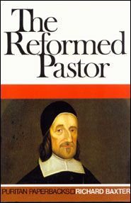 The Reformed Pastor. A monumental book