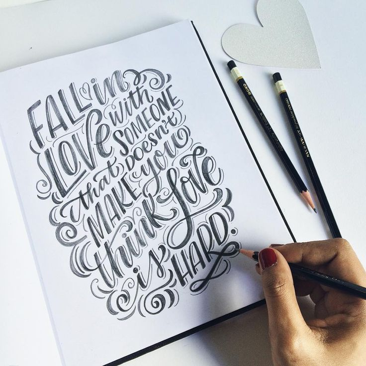 lovely handlettering | Fall in love with someone that doesn't make you feel that love is hard.