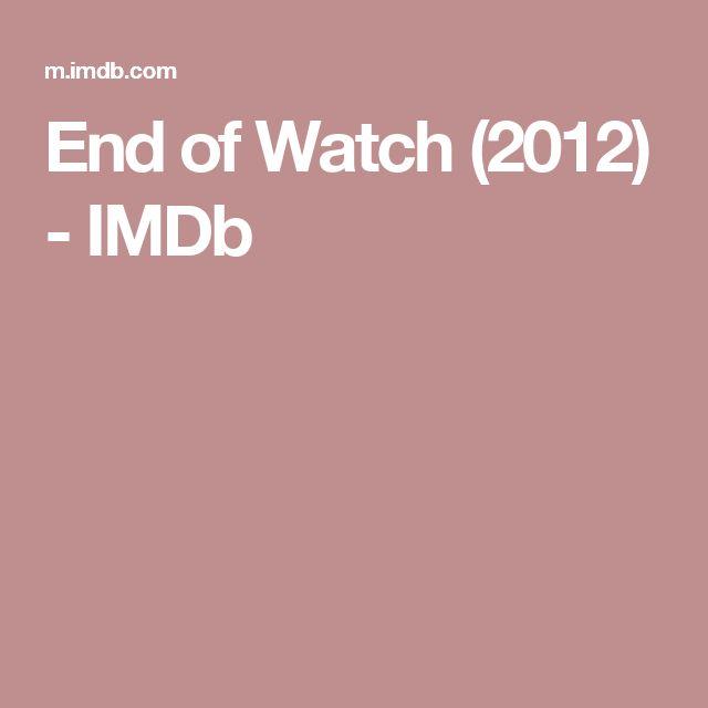End of Watch (2012)         - IMDb
