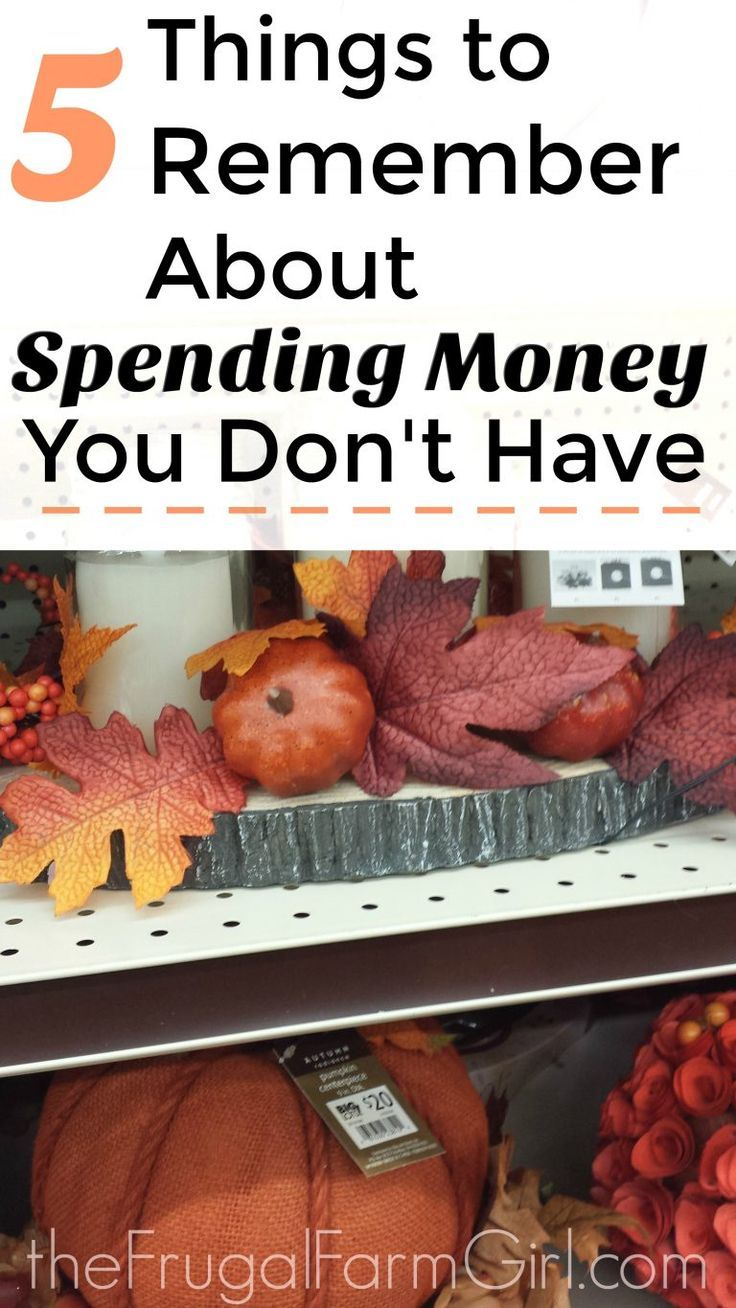 5 things to remember about spending money you don't have