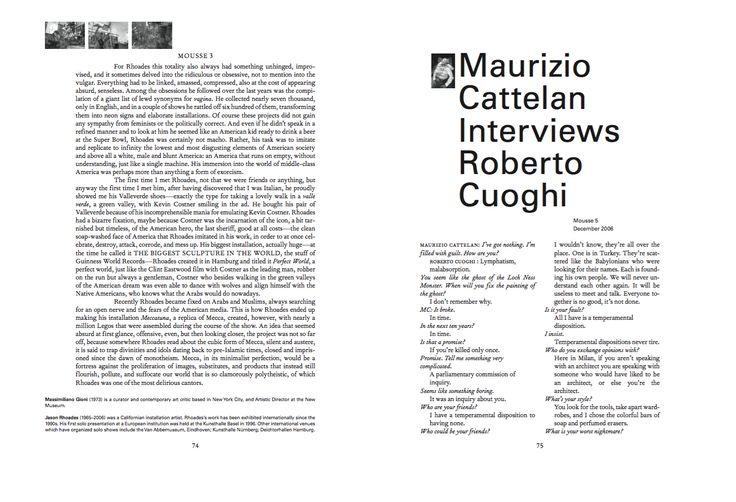 Mousse Magazine 56 ~ 2006–2016: A SMALL ANTHOLOGY #moussemagazine #contemporaryart #art #magazine #mauriziocattelan #robertocuoghi