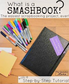 What is a Smash Book? With a Step-by-step tutorial so you can start today. (Love how simple this is!!) Perfect for a baby book, travel journal, or a family project that you make as you go. #Scrapbooking made simple!