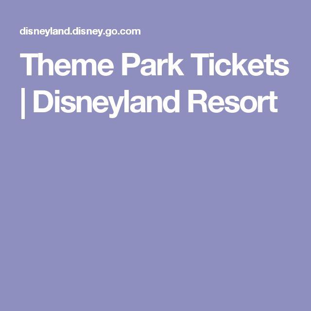 Theme Park Tickets | Disneyland Resort