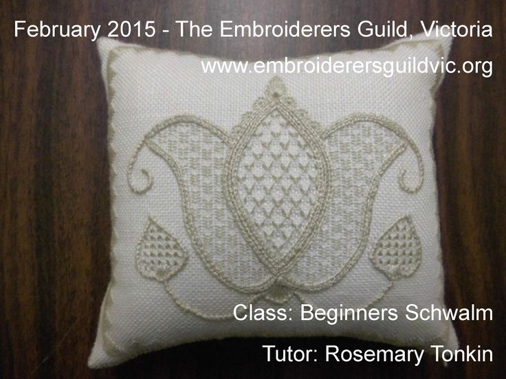 RT16   BEGINNERS SCHWALM Skill level: Beginners- some surface stitches would be helpful. Dates: Saturdays February 7 and 20, 2015 Times: 10.00am - 3.00pm Tutor: Rosemary Tonkin. See www.embroiderersguildvic.org or Facebook/StitchSnippets for more information #embroidery #Schwalm