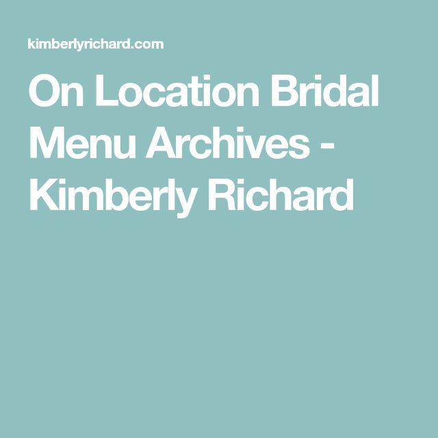 On Location Bridal Menu Archives - Kimberly Richard