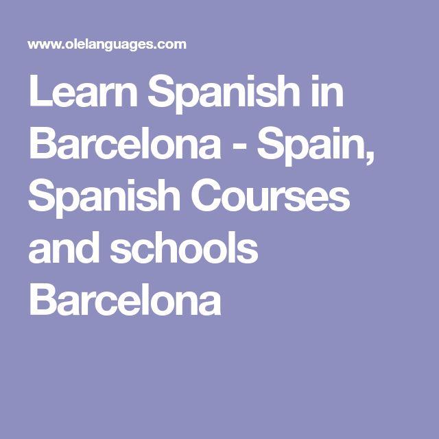 Learn Spanish in Barcelona - Spain, Spanish Courses and schools Barcelona