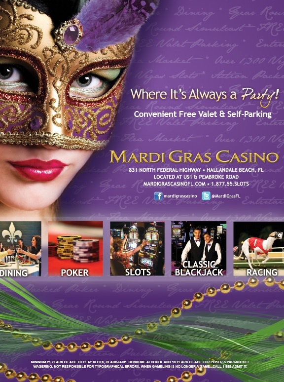 Mardi Gras Casino offers over 70,000 square feet of casino excitement featuring 1,300 Las Vegas-style slot machines including new linked Progressive slots, video roulette, and virtual blackjack; action packed poker; simulcast and greyhound racing; and various dining options.