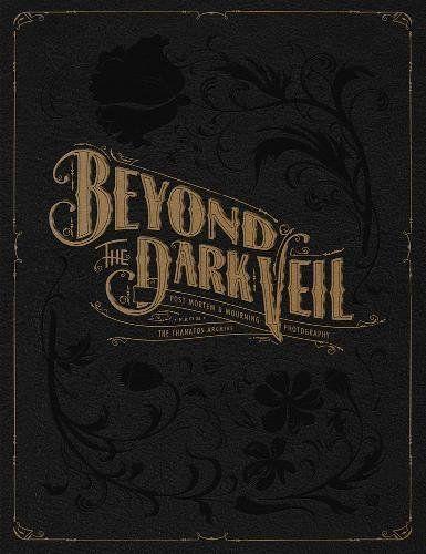 Beyond the Dark Veil: Post Mortem & Mourning Photography ... https://www.amazon.com/dp/086719796X/ref=cm_sw_r_pi_dp_U_x_IB1iAbWV3JNPH