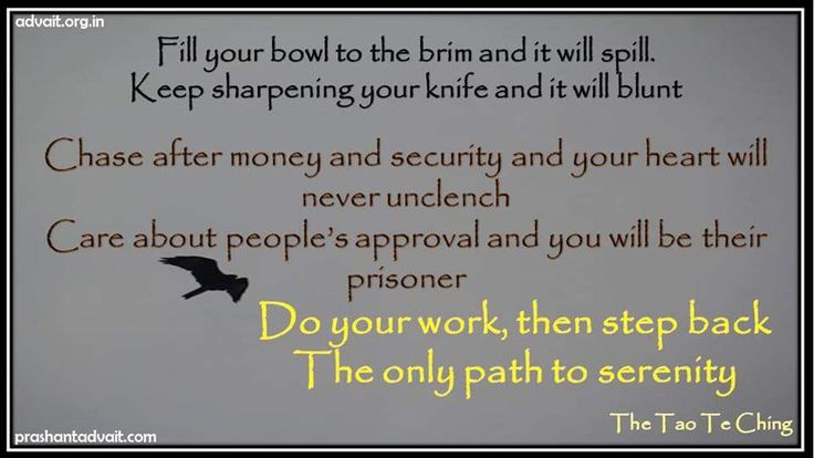 Do your work, then step back, the only path to serenity. ~ Tao Te Ching  #ShriPrashant #Advait #work # serenity #security #money #action #awareness #individual Read at:- prashantadvait.com Watch at:- www.youtube.com/c/ShriPrashant Website:-www.advait.org.in Facebook:- www.facebook.com/prashant.advait LinkedIn:- www.linkedin.com/in/prashantadvait Twitter:- https://twitter.com/Prashant_Advait
