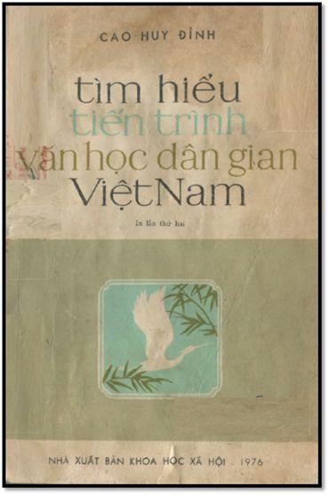 Tìm Hiểu Tiến Trình Văn Học Dân Gian Việt Nam (NXB Khoa Học Xã Hội 1976) - Cao Huy Đỉnh, 427 Trang | Sách Việt Nam