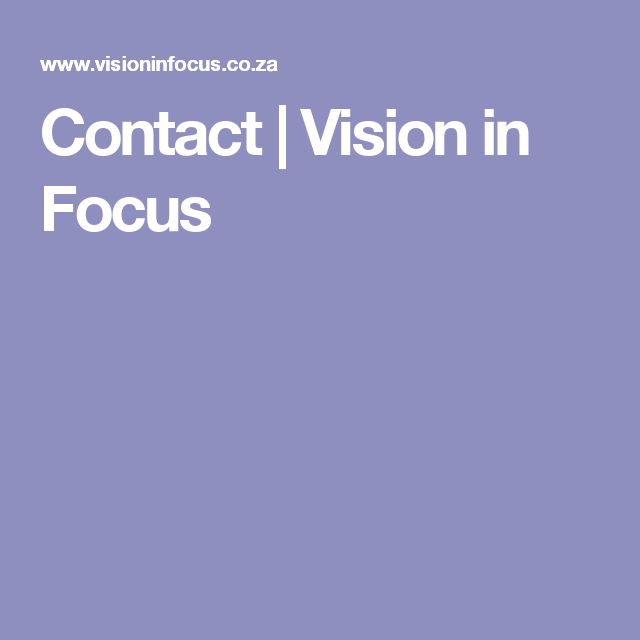Contact | Vision in Focus