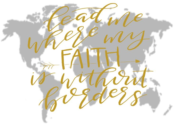 """Hand Lettered """"Lead Me Where My Faith is Without Borders"""" by 44thandBlvd on Etsy https://www.etsy.com/listing/468376334/hand-lettered-lead-me-where-my-faith-is"""