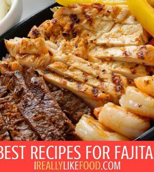Best Recipes for Fajitas