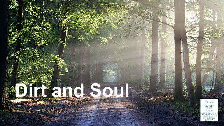 Dirt and Soul by Daily Devotions TV with Rev. Peter Panagore, M.Div.