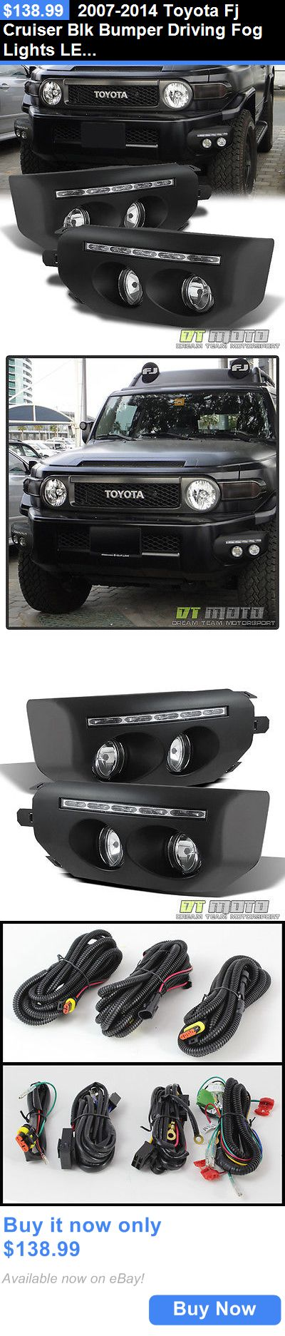 Motors Parts And Accessories: 2007-2014 Toyota Fj Cruiser Blk Bumper Driving Fog Lights Led Drl Running Lamps BUY IT NOW ONLY: $138.99