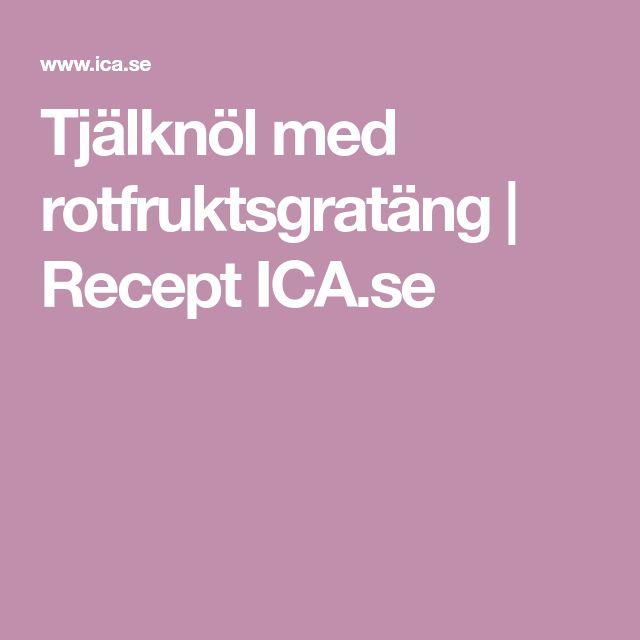 Tjälknöl med rotfruktsgratäng   Recept ICA.se