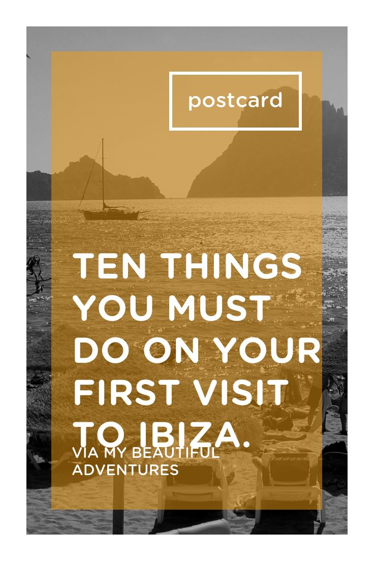 First time in Ibiza? Wondering where to start? There is so much more to Ibiza than meets the eye. If this is your first visit, follow our guide to the top ten things you must do to make your first Ibi