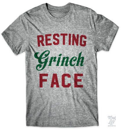 Resting Grinch Face Get Halloween, Thanksgiving and Christmas tshirts at 20% discount price. Shop Now!