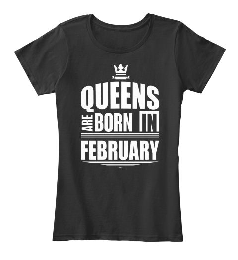 Queens Are Born In February T Shirts Black Women's T-Shirt Front