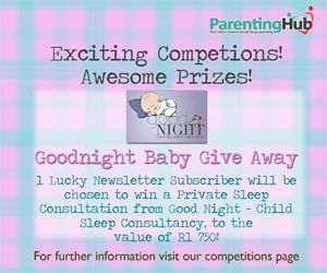win a Private Sleep Consultation from Good Night – Child Sleep Consultancy, to the value of R1 750! http://www.parentinghub.co.za/competitions/good-night-competition/