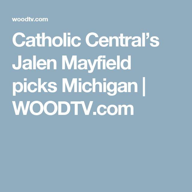 Catholic Central's Jalen Mayfield picks Michigan | WOODTV.com