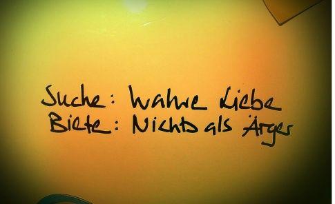 Suche: Wahre Liebe Biete: Nichts als Ärger  #quote #love #neon