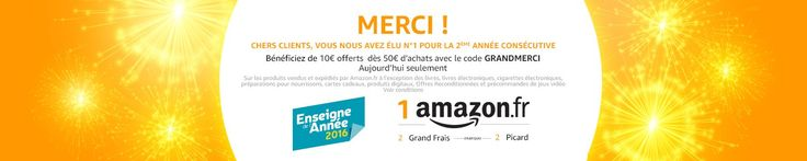 Amazon, enseigne préférée des Français 2016. Code : GRANDMERCI