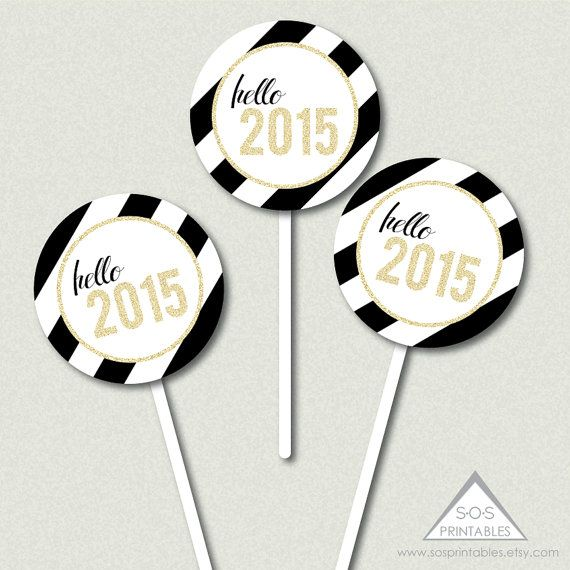 Hello 2015 Printable Cupcake Topper New Years Eve by SOSPrintables