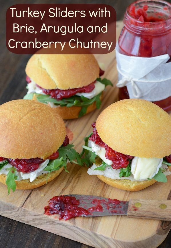 Turkey Sliders with Brie, Arugula and Cranberry Chutney! Perfect way to use up leftover Turkey!