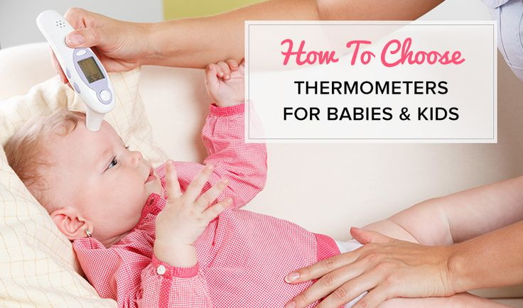 It's important to have a thermometer to keep an eye on baby's temperature; our guide will tell you which are the best and which to avoid.
