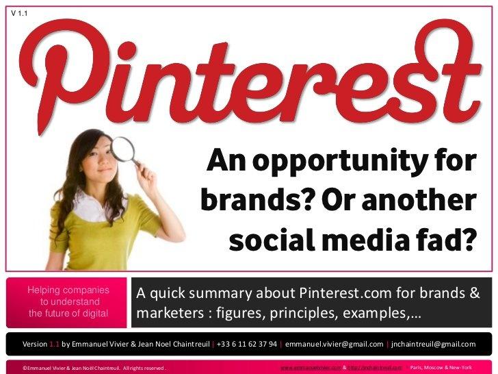Pinterest for brands : opportunity or fad? by Emmanuel Vivier, via Slideshare