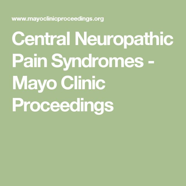 Central Neuropathic Pain Syndromes - Mayo Clinic Proceedings