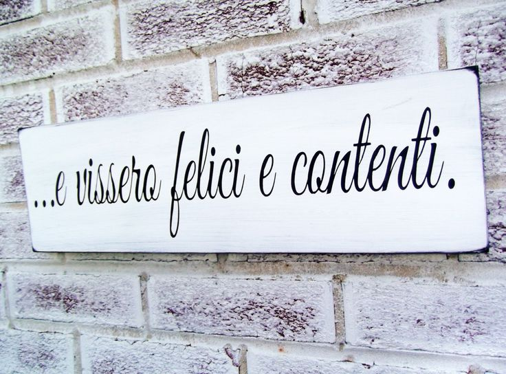 "Italian art, Italian Wedding, Italy, ""And they lived happily ever after"" in Italian, kitchen signs, tuscany tuscan destination wedding gift by deSignsOfExpression on Etsy https://www.etsy.com/listing/204802520/italian-art-italian-wedding-italy-and"