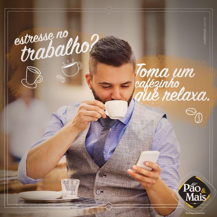 Com o nosso café, seu estresse some rapidinho. :p