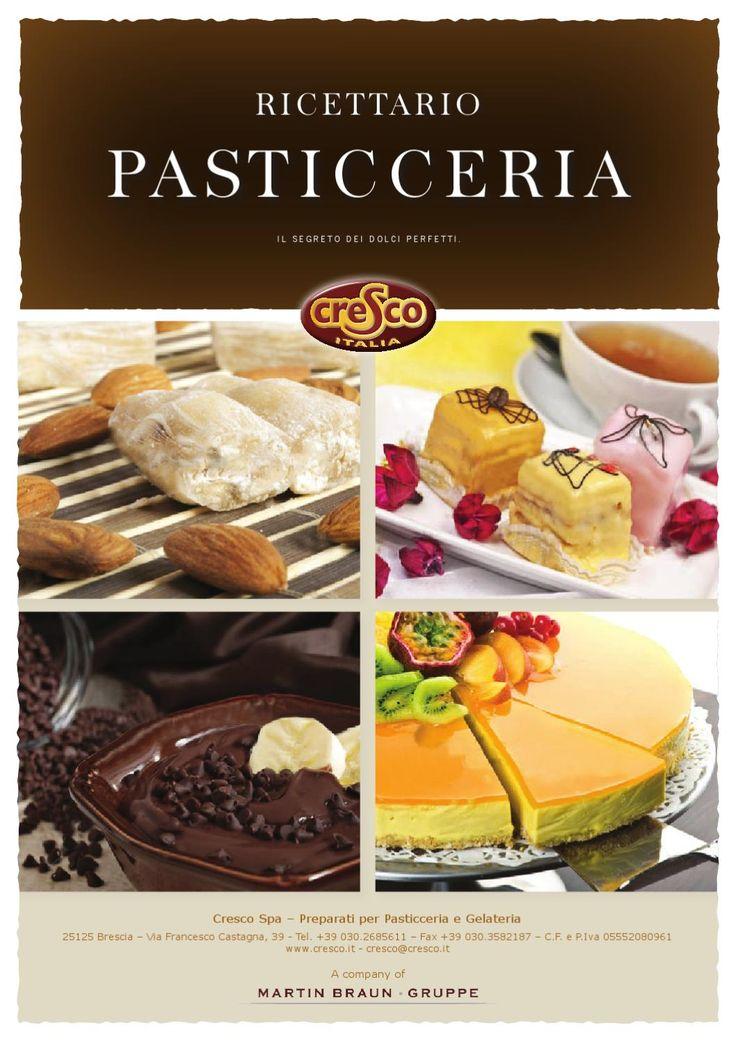 Ricettario Pasticceria  ..Tutte le nostre ricette della Linea Pasticceria..