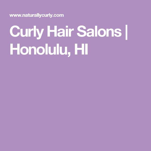 Curly Hair Salons   Honolulu, HI