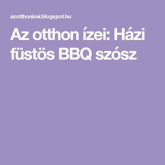 Az otthon ízei: Házi füstös BBQ szósz