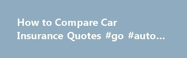 Popular 17 Best Ideas About Compare Car Insurance On Pinterest