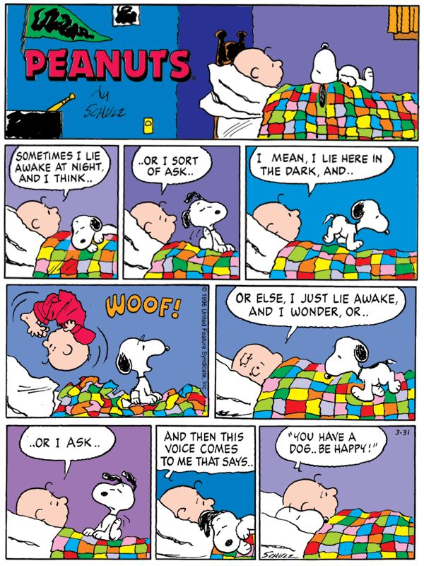 ❤️ #snoopy #peanuts #thegang #peanutsgang #schulz #charlesschulz #charliebrown #lucy #linus #woodstock #marcie #peppermintpatty #patty #belle #sally #snoopyfriends #schroeder #beagle #violetgray #frieda #snoopygang #peggyjean #shirley #clara #sophie #franklin #shermy #littleredhairedgirl #zigzag March 31, 1996 - You have a dog..be happy!