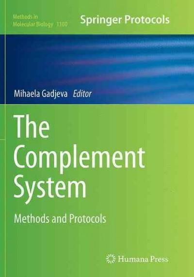 The Complement System: Methods and Protocols