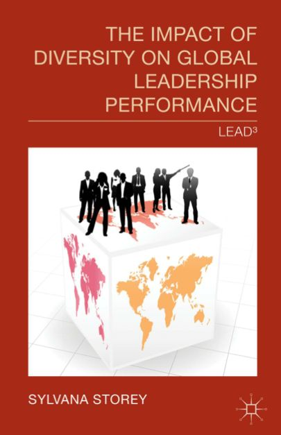 The Impact of Diversity on Global Leadership Performance (by Sylvana Storey)