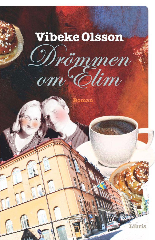 Omslagsbild, Drömmen om Elim, Vibeke Olsson