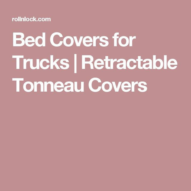 Bed Covers for Trucks | Retractable Tonneau Covers
