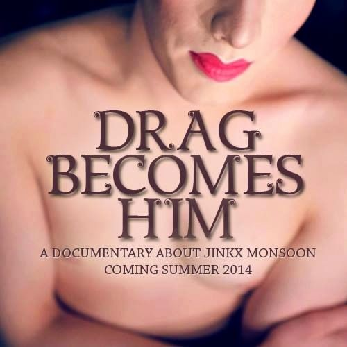 Drag Becomes Him | A documentary by Jinx Monsoon