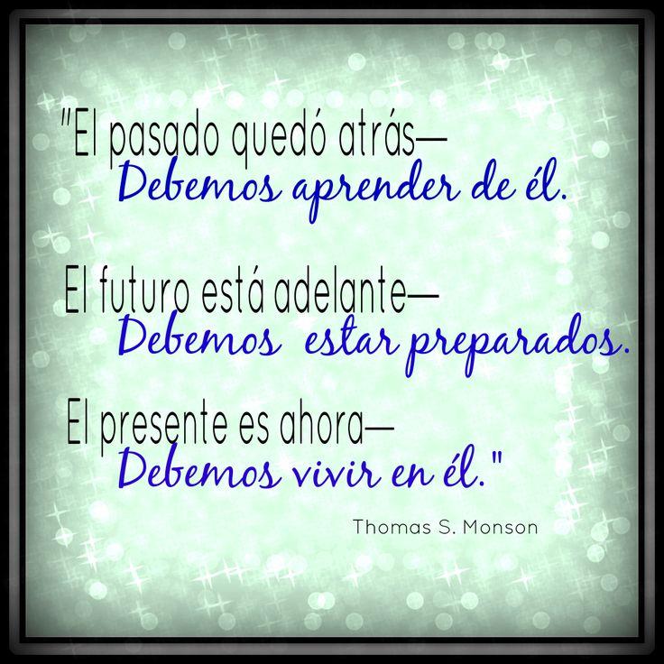 LDS Spanish Quotes: Past, Present, Future