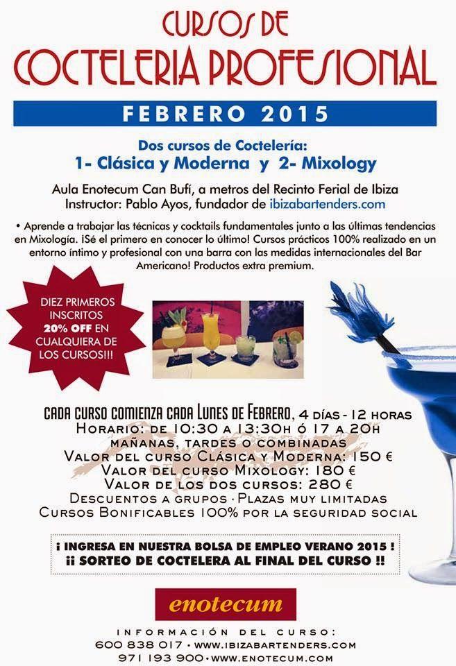 Cocktails in Ibiza: Ibizabartenders desde 2004. Alta Coctelería.: CURSOS COCTELERIA IBIZA FEBRERO 2015
