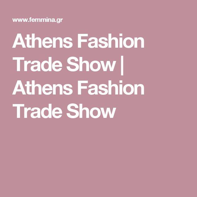 Athens Fashion Trade Show   Athens Fashion Trade Show