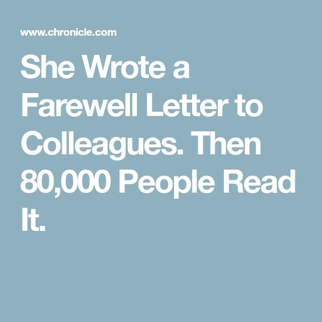 She Wrote a Farewell Letter to Colleagues. Then 80,000 People Read It.