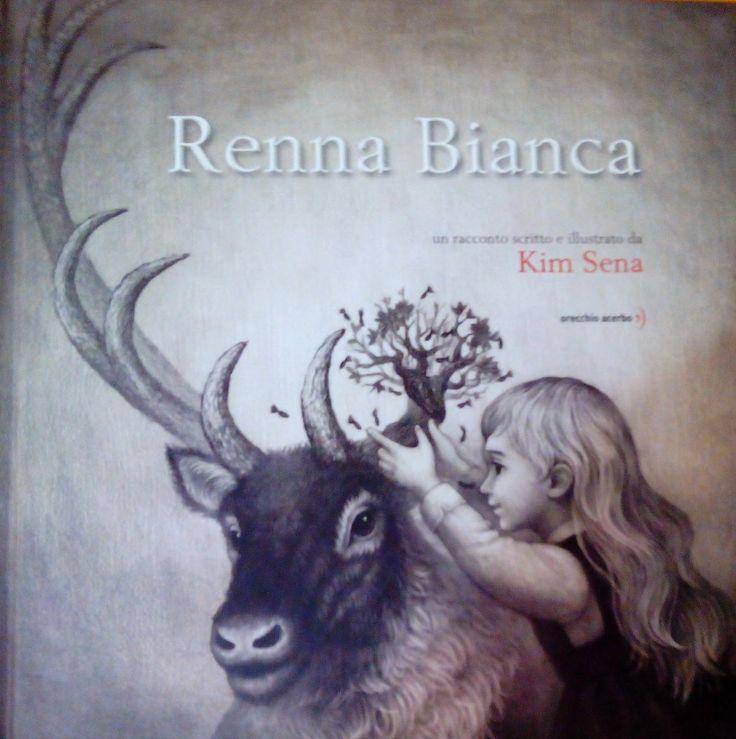 """""""Renna Bianca"""" meraviglioso libro di Kim Sena pubblicato da Orecchio Acerbo, un libro con tutti gli ingredienti per scoprire il vero significato del Natale! #libriperbambini"""